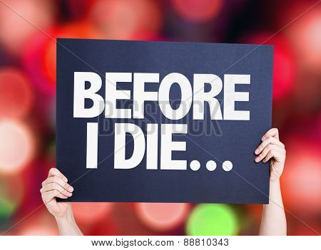 Before I Die... card with bokeh background