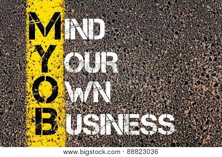 Business Acronym Myob As Mind Your Own Business
