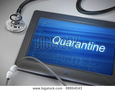Quarantine Word Displayed On Tablet