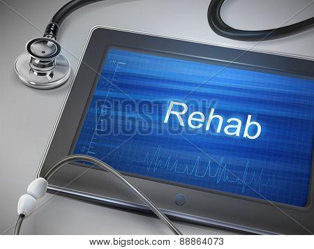 Rehab Word Displayed On Tablet