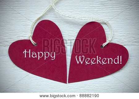 Two Red Hearts With Happy Weekend