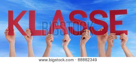 People Holding Straight German Word Klasse Means Super Blue Sky