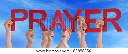 Many People Hands Holding Red Straight Word Prayer Blue Sky