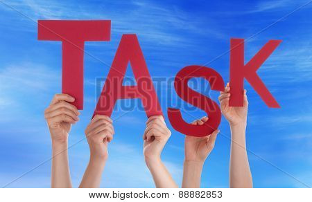 Many People Hands Holding Red Word Task Blue Sky