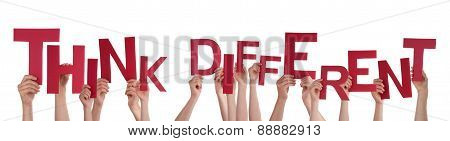 People Hands Holding Red Word Think Different