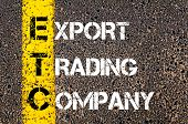 pic of export  - Business Acronym ETC as EXPORT TRADING COMPANY.