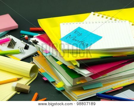 The Pile Of Business Documents; By Monday