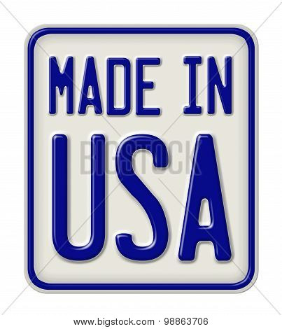 Metal Sign With The Inscription Made In Usa