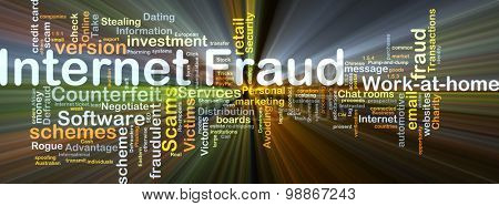 Background concept wordcloud illustration of internet fraud glowing light