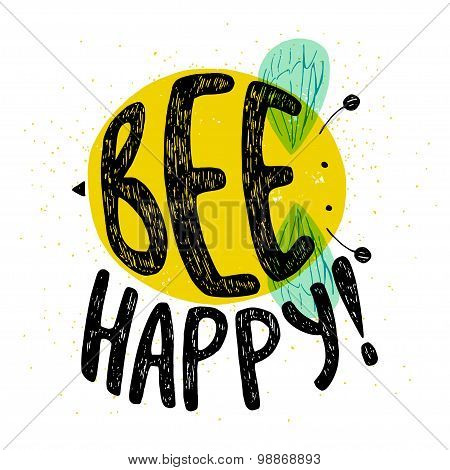 Bee Happy Hand Lettering