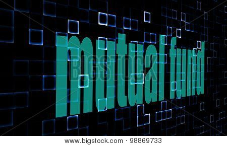 Pixelated Words Mutual Fund  On Digital Background