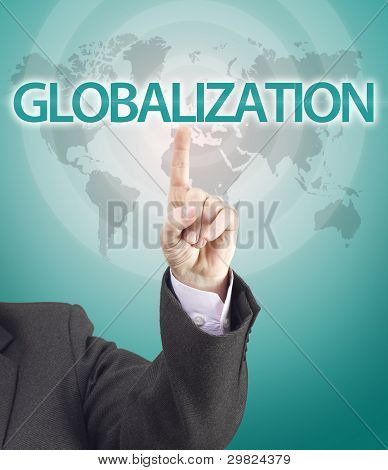 Business Man Hand Pointing To Globalization Word