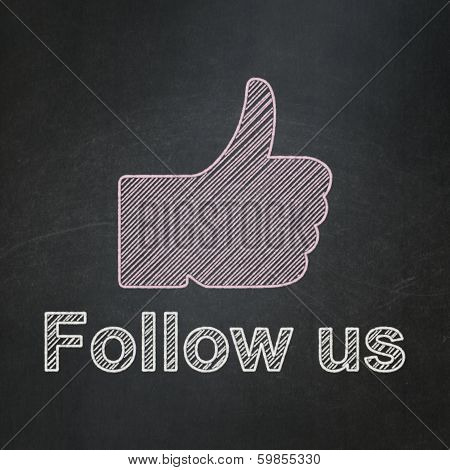 Social media concept: Thumb Up and Follow us on chalkboard background