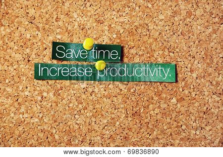 Save Time, Increase Productivity