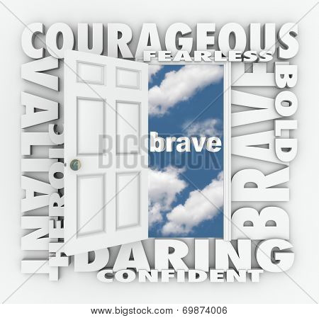 Brave and related words on a 3d white door opening to success, including terms like daring, courageous, valiant, heroic, confident and more