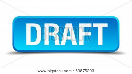 Draft Blue 3D Realistic Square Isolated Button
