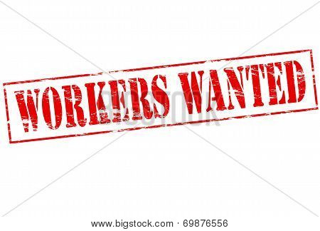 Workers Wanted