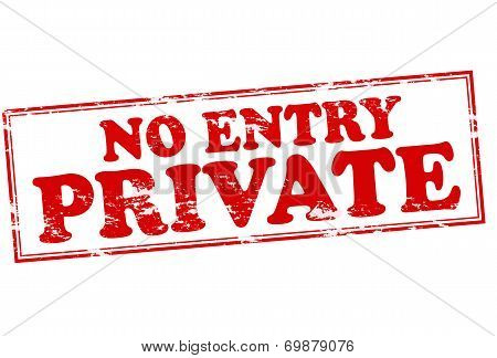 No Entry Private