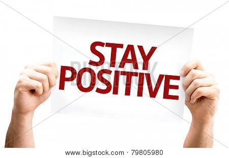 Stay Positive card isolated on white background