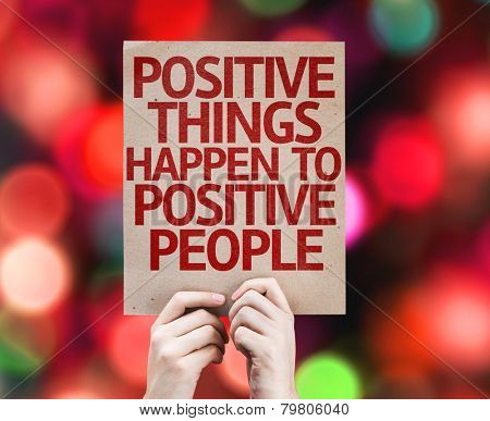 Positive Things Happen to Positive People card with colorful background with defocused lights