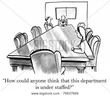 Under Staffed Department