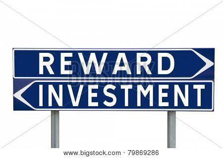 Blue Direction Signs with choice between Reward or Investment isolated on white background