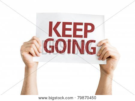 Keep Going card isolated on white background
