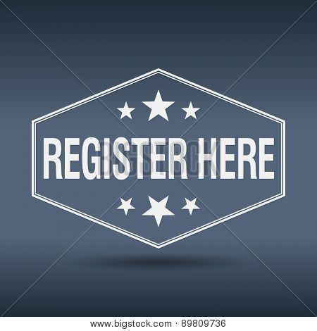 Register Here Hexagonal White Vintage Retro Style Label