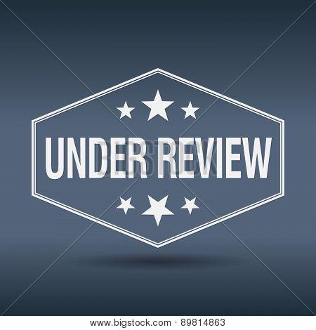 Under Review Hexagonal White Vintage Retro Style Label
