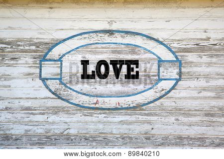 Love road sign message on shed