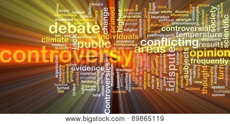 Background text pattern concept wordcloud illustration of controversy glowing light