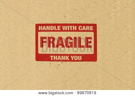 Close up of fragile on Brown paper