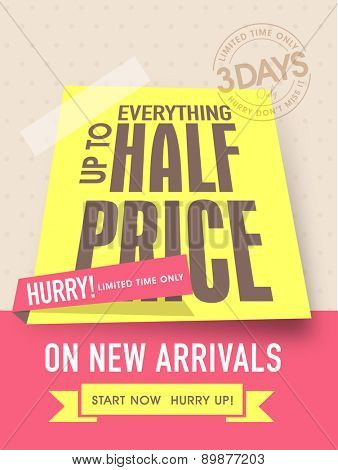 Limited time sale flyer, banner or template with half price discount on new arrivals.