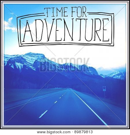 Inspirational Typographic Quote - Time for adventure