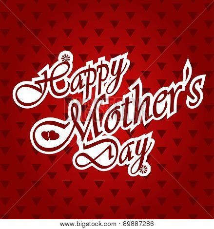 Happy Mothers day letters on triangle pattern red background.