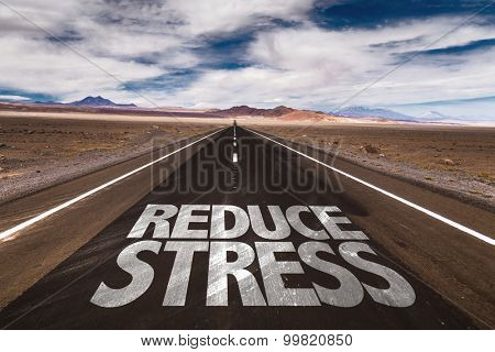 Reduce Stress written on desert road