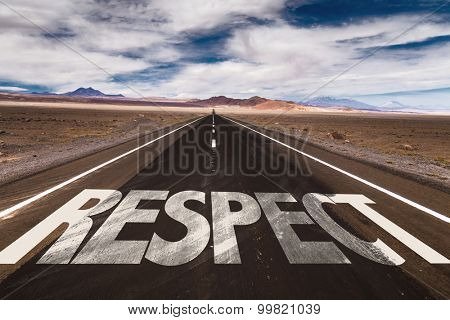 Respect written on desert road