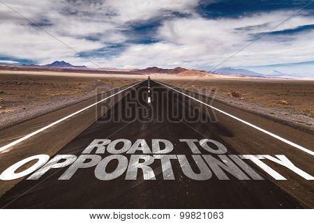 Road to Opportunity written on desert road