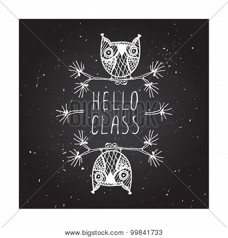 Hello class on chalkboard background.