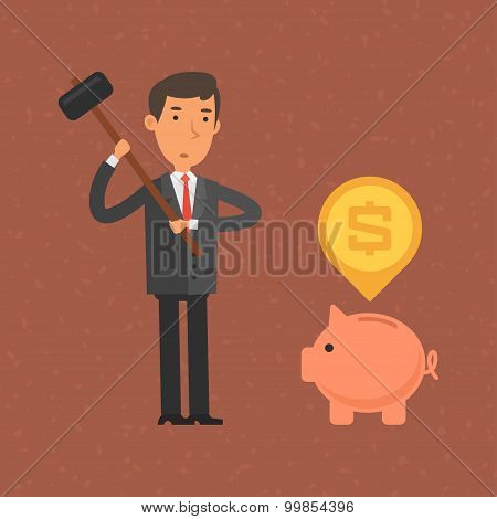 Businessman wants break piggy bank hammer