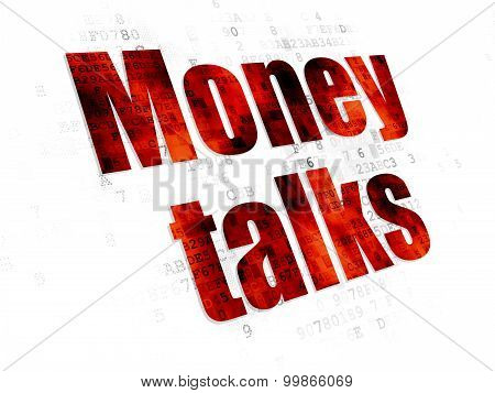 Finance concept: Money Talks on Digital background