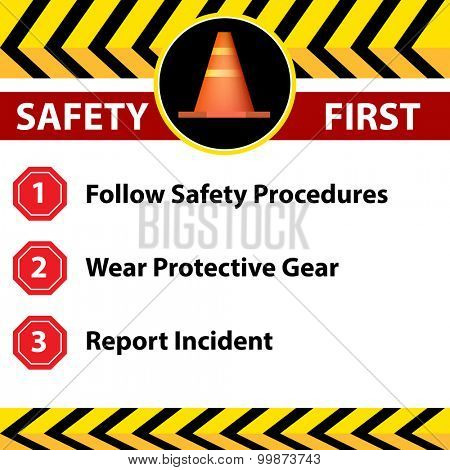 An image of a workplace safety first sign.