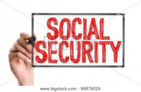 Hand with marker writing the word Social Security