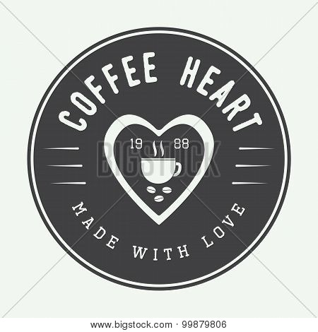 Vintage Coffee Logo, Label Or Emblem With Inspirational Quote