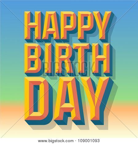 Happy birthday vector card  with 3D  summer condense beveled text