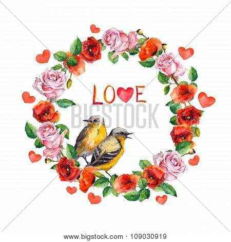 Couple of cute birds on vintage floral wreath - roses and poppies flowers with hearts. Watercolor ci