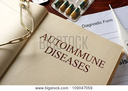 Book with diagnosis autoimmune diseases. Medic concept.