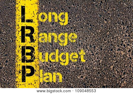Business Acronym Lrbp As Long Range Budget Plan