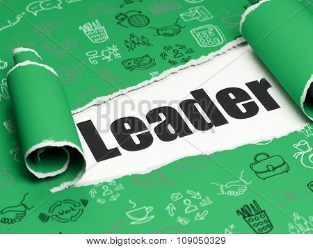 Finance concept: black text Leader under the piece of  torn paper
