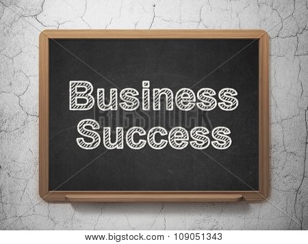 Business concept: Business Success on chalkboard background